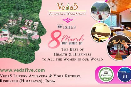 Happy Women's Day by Veda5 Ayurveda Yoga Wellness Retreat Rishikesh Himalayas India