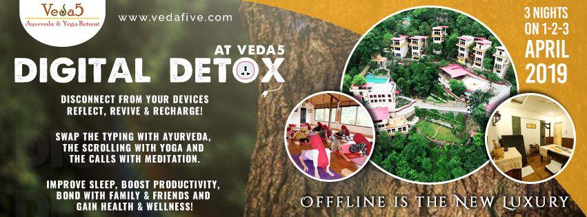 Digital Detox at Veda5 Luxury Ayurveda and Yoga Retreat Rishikesh Himalayas India - April 2019